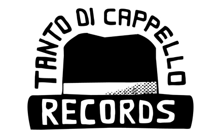 Tanto di Cappello Records